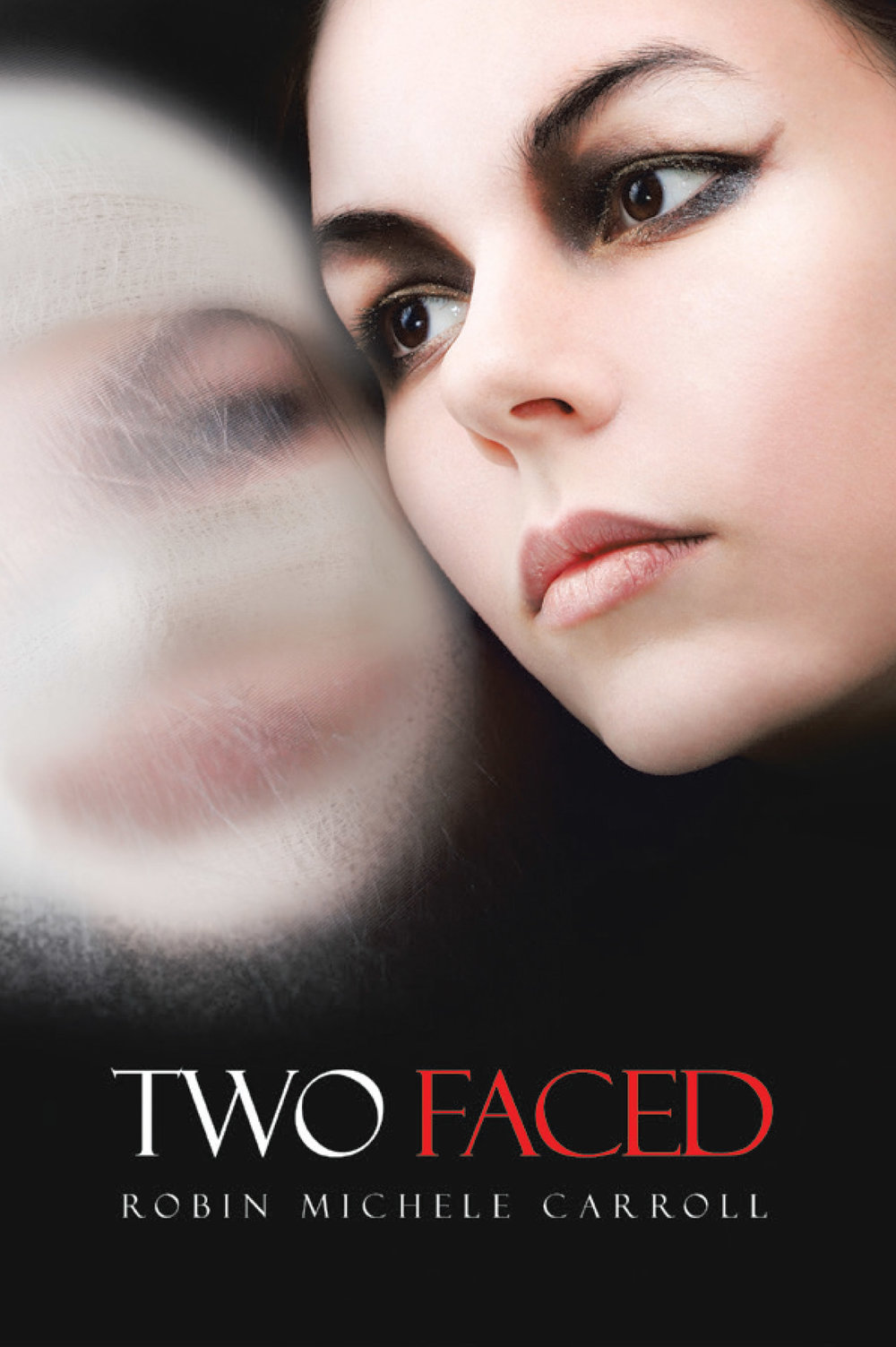 Front Cover Robins New Book Two Faced.jpg
