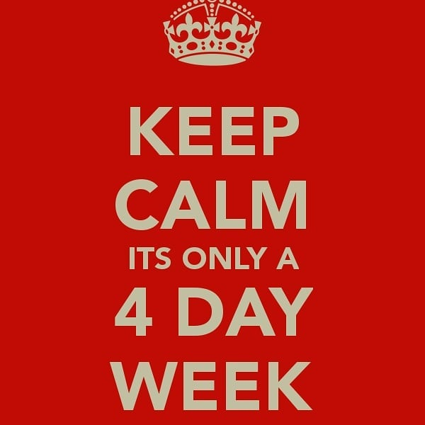 4 days on, 4 days off..We could get used to this!  #bankholiday #4dayweek