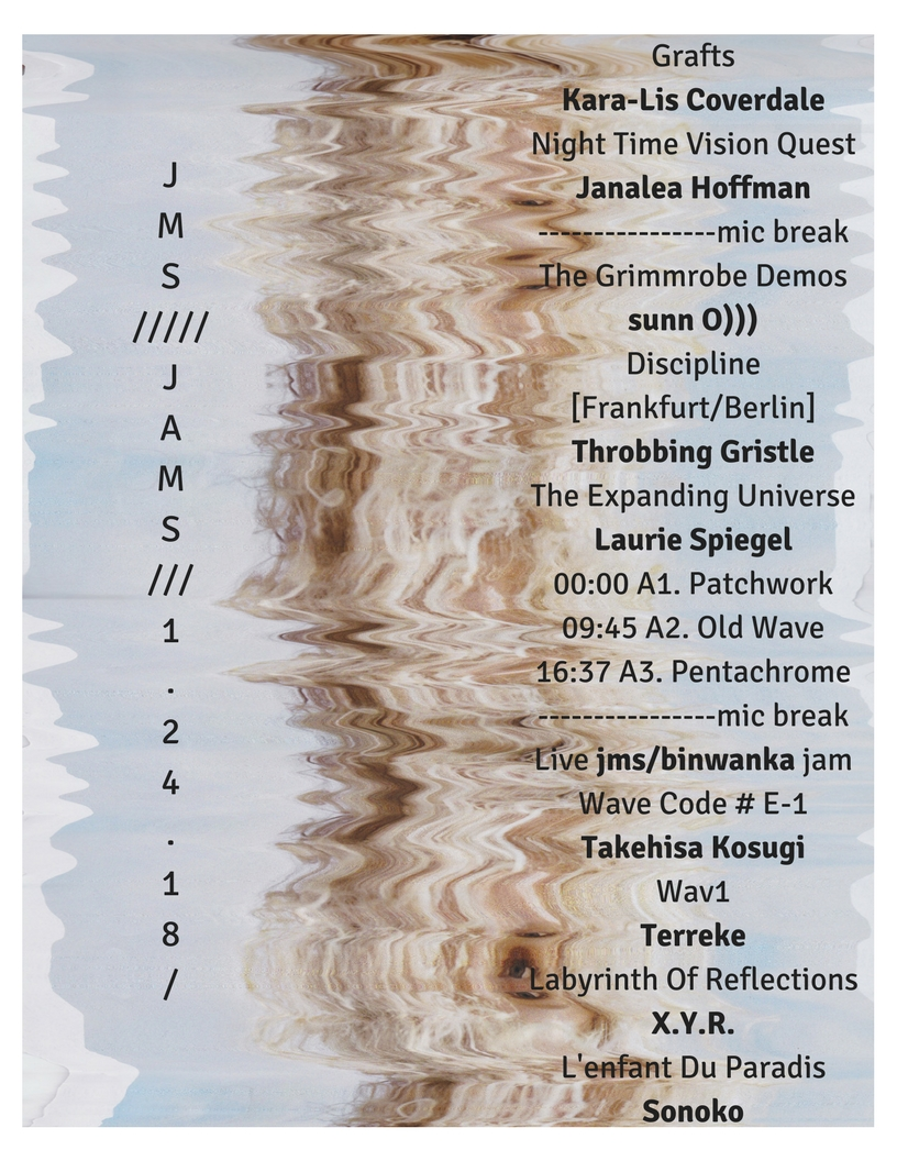 Grafts Kara-Lis CoverdaleNight Time Vision Quest Janalea Hoffman----------------mic breakThe Grimmrobe Demos sunn O))) Discipline [Frankfurt%2FBerlin] Throbbing Gristle The Expanding Universe Laurie Spiegel00_00 A1. Pa.jpg