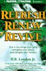 Refresh, Renew, Revive