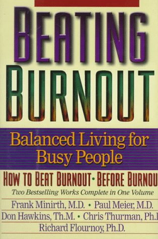 Beating Burnout: Balanced Living for Busy People