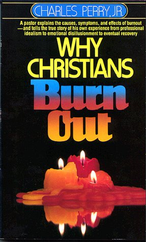 Why Christians Burnout