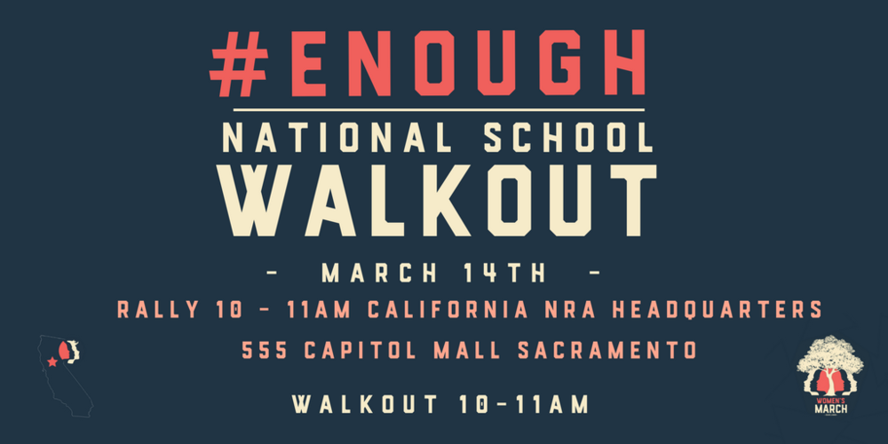 womens-march-sacramento-enough-national-school-walkout.png