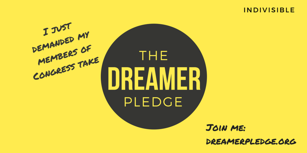 Click to Tweet right now and tell your friends to demand theirmembers of Congress take the Dreamer Pledge.