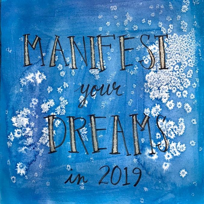 Manifest Your Dreams in 2019.jpg