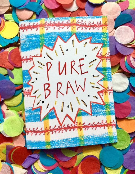 Pure Braw