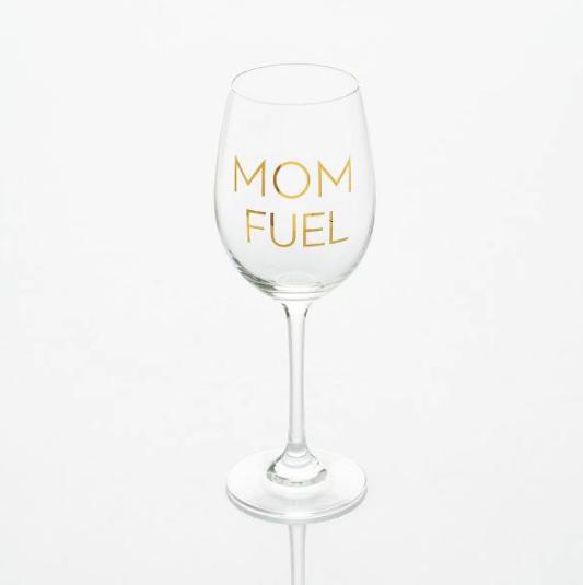 Mom Fuel Wine Glass