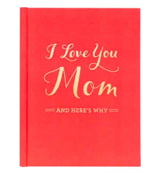 I Love You Mom Reflection Journal