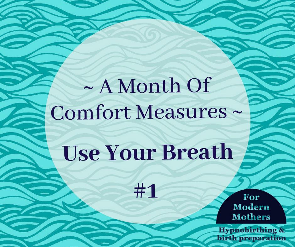 MonthOfComfortMeasures_Breathing_hypnobirthing_york.png