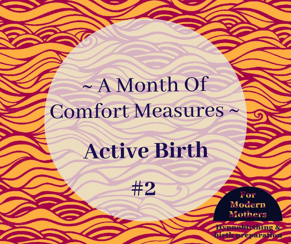 MonthOfComfortMeasures-ActiveBirth-york-hypnobirthing.png