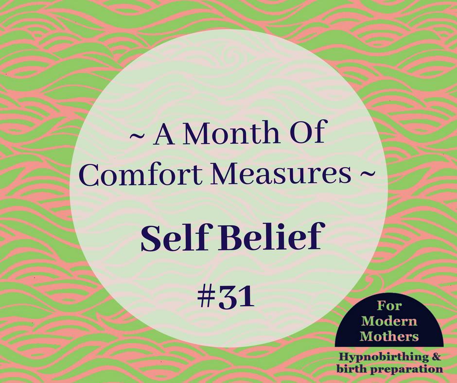 MonthOfComfortMeasures_Hypnobirthing_york__SelfBelieff.png
