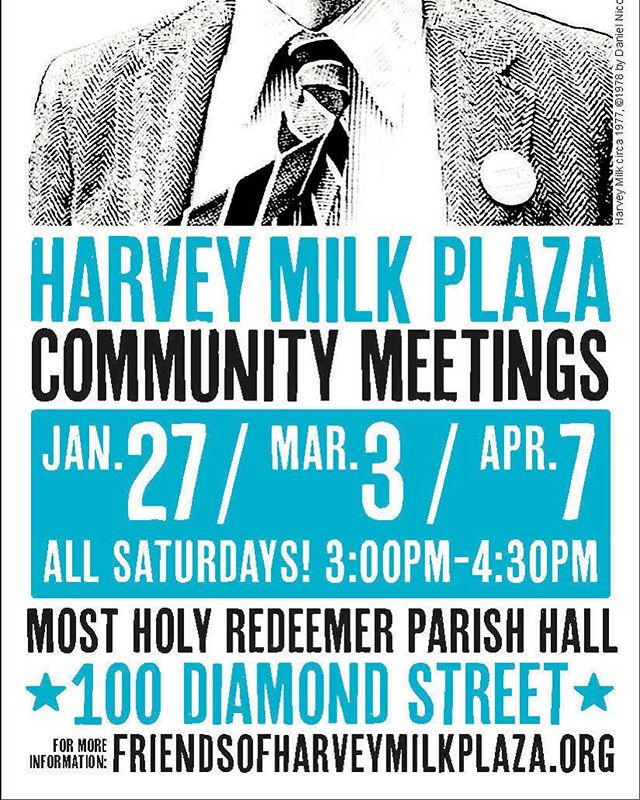 Harvey Milk Plaza Community Meeting dates are confirmed! Please mark your calendar and plan to join the conversation. #honorharveymilk