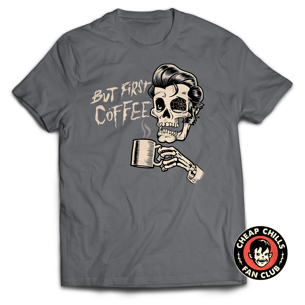 But First Coffee T-shirt  A groggy, undead skull face, dead to the world before coffee. This Tee is perfect if you are so sleepy you literally have cobwebs in your eyes. The greaser pompadour is not required. Makes a great gift for your mom, dad, husband, boy-friend who loves caffeine, creepy horror movies, rockabilly and monsters. -