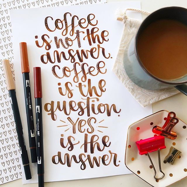 Coffee? Yes. Always.  Double tap ♥️ if you are starting your week out with freshly brewed☕️ coffee. -  Paper: Premium HP Laserjet Pens: Tombow 969, 977, & 990 . . . . . #coffeecoffeecoffee #coffeequotes #coffeedaily #coffeelovers #handletteringph #brushletteringart #creativelettering #tombowusa #tombowfeature #therisingtidesociety #ksny #createcultivate #scribblesthatmatter #calligraphyart #calligrafriends #moderncalligraphy #chicagoblogger