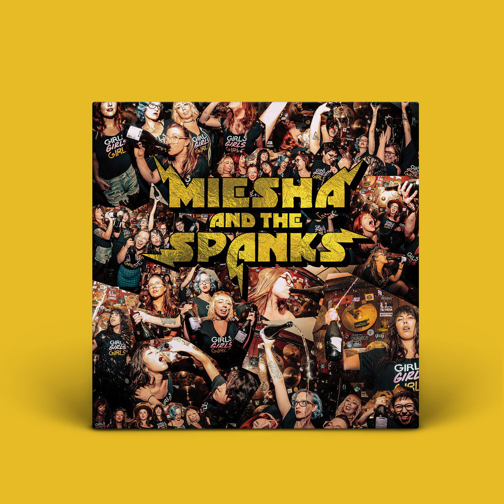 Miesha and the Spanks - Girls, Girls, Girls