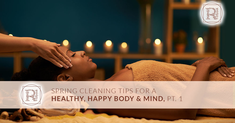 Spring Cleaning Tips for a Healthy, Happy Body & Mind, Pt. 1 ...