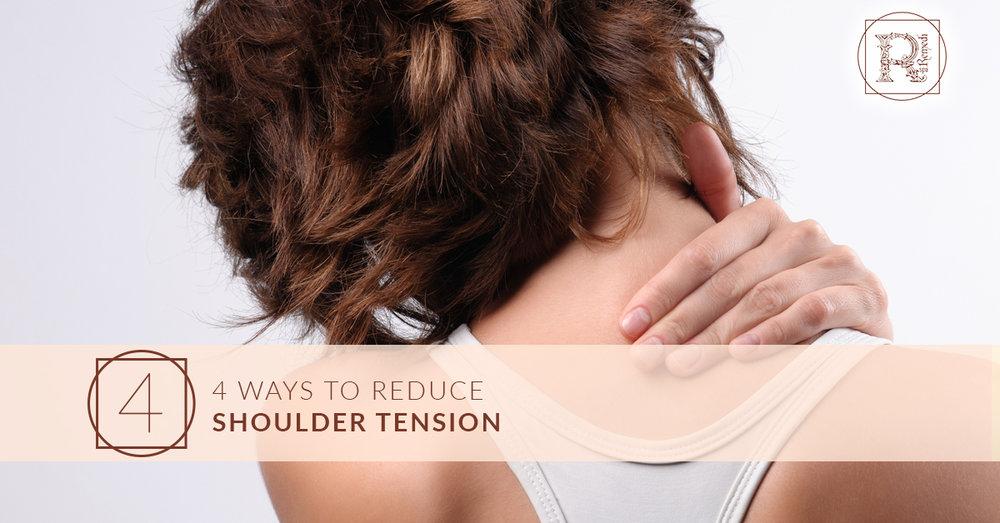 4 Ways To Reduce Shoulder Tension.jpg