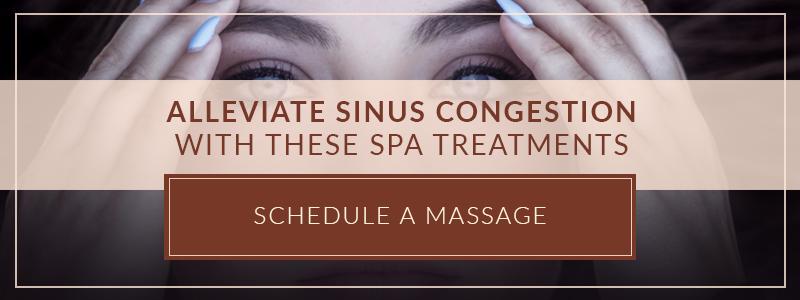 Spa Treatments That Relieve Sinus Congestion CTA.jpg