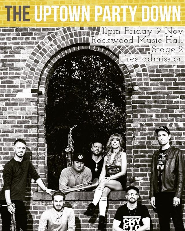 THIS FRIDAY! @uptownpartydown is at Rockwood Stage 2 // 11pm // FREE SHOW!!
