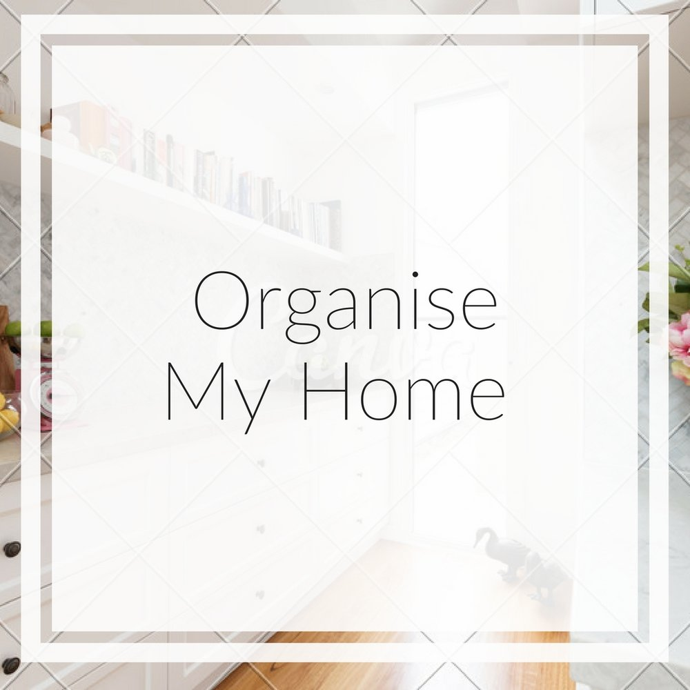 organise my home