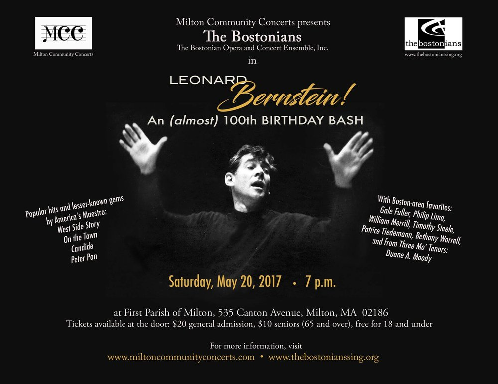 Leonard Bernstein! An (almost) 100th Birthday Bash - May 20, 2017 at 7:00 PMBethany Worrell, soprano soloistThe BostoniansMilton Community ConcertsFirst Parish Church, Milton, MA