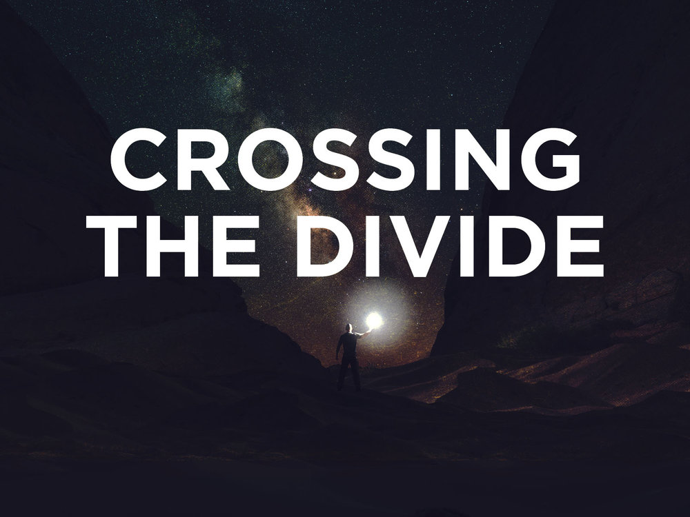 Crossing the Divide TITLE.jpg