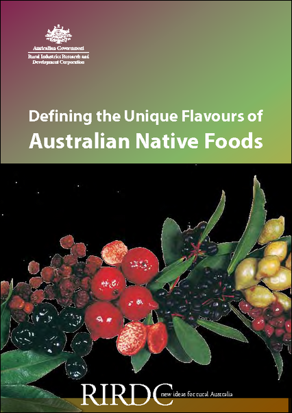 Defining the Unique Flavours of Australian Native Foods