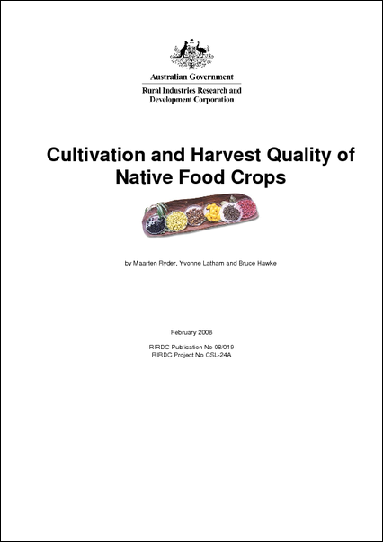 Cultivation and Harvest Quality of Native Foods Crops