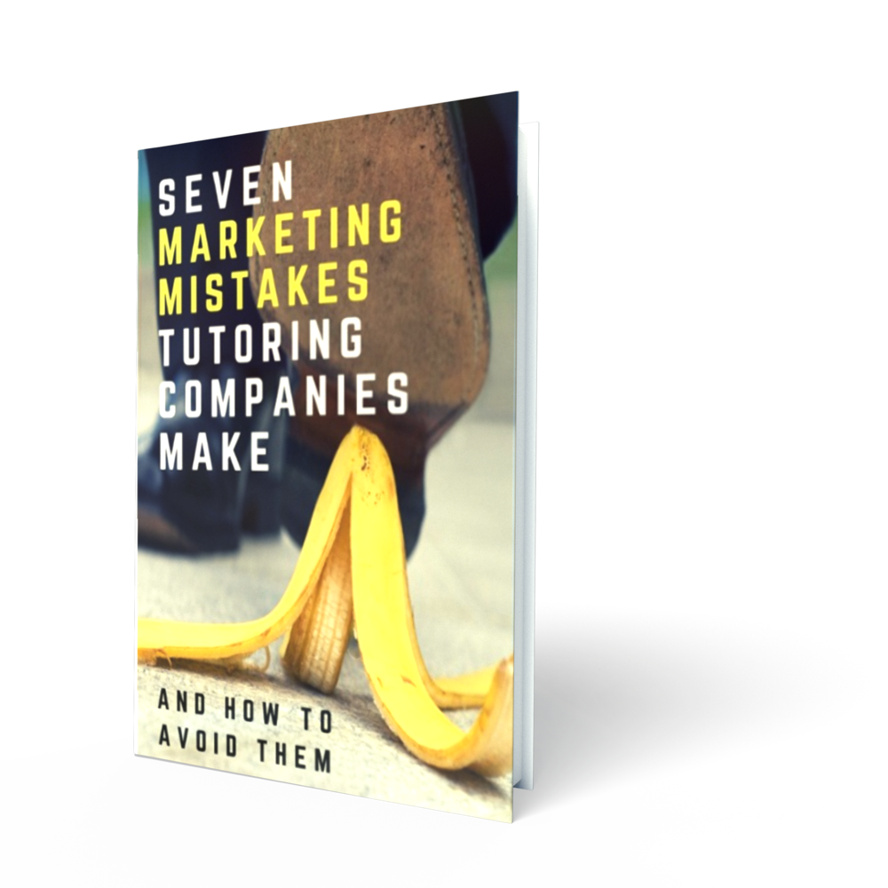seven marketing mistakes that tutoring companies make and how to avoid them ebook