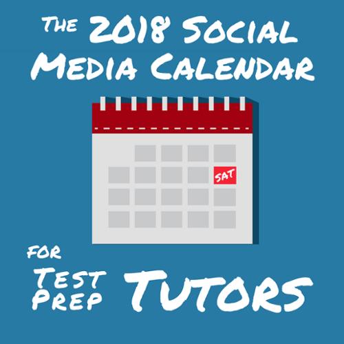 2018 Social Media Calendar for Test Prep Tutors