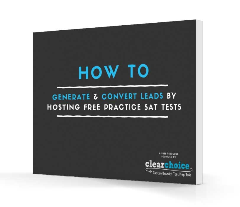 how to generate and convert leads by hosting free practice SAT tests ebook