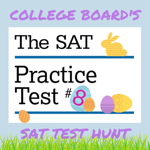 Download Official Practice SAT Test #8 from Khan Academy.