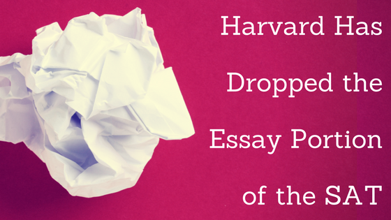 Harvard Has Dropped the Essay Portion of the SAT.png