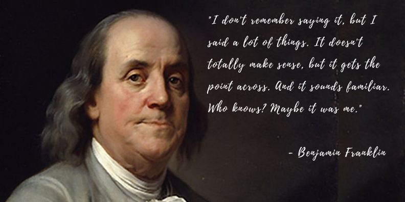 Benjamin Franklin Quote.png