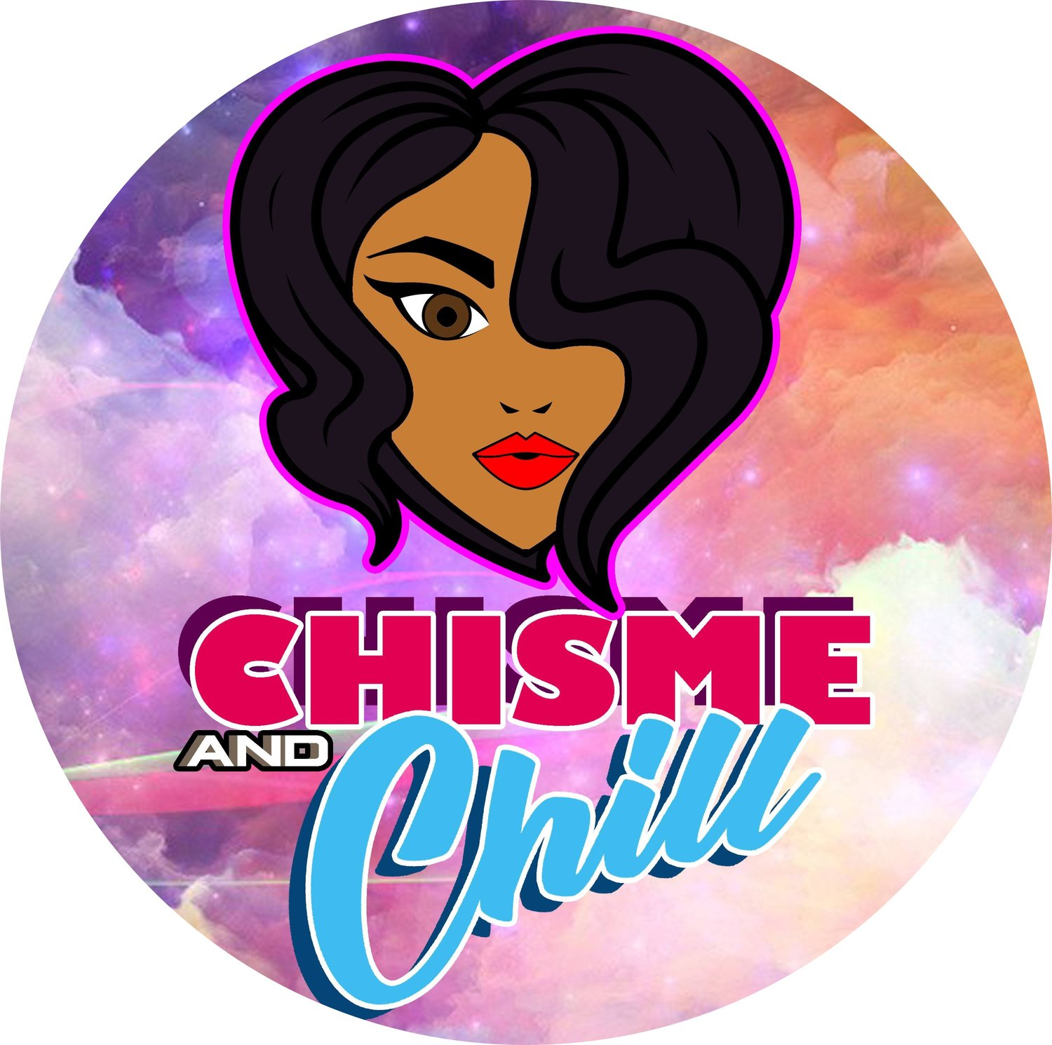 Chisme and Chill