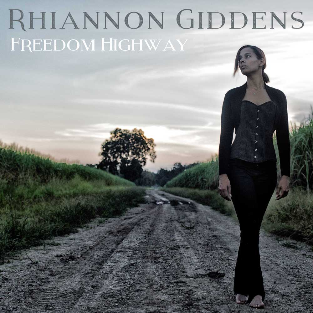 FREEDOM HIGHWAYby Rhiannon GiddensWith this highly anticipated second solo album we ask the question: does Rhiannon Giddens avoid the sophomore slump? - Genre: Americana