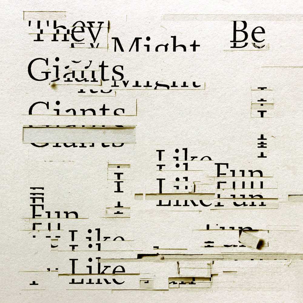 I Like Funby They Might Be Giants What happens when the troubling zeitgeist of our time catches up with the world's most beloved fun-time band. - Genre: alt-rock
