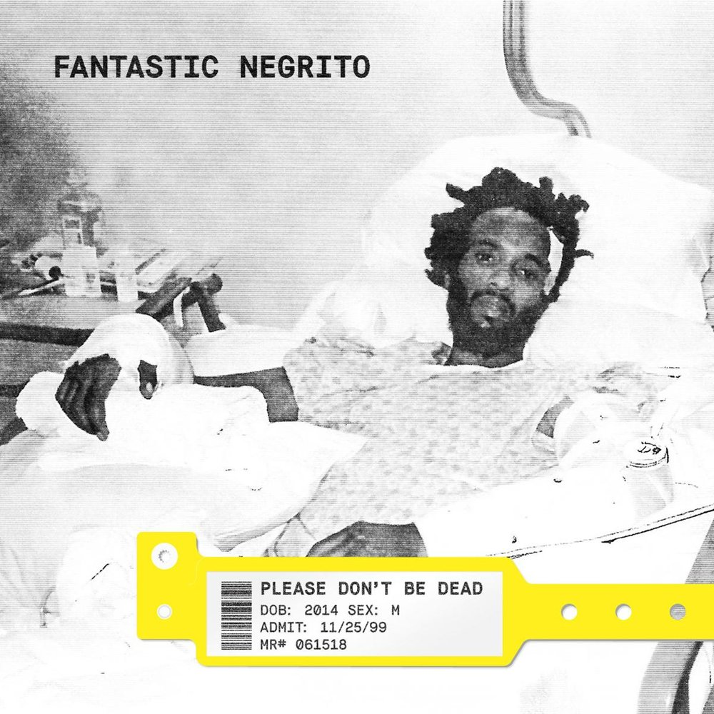 PLEASE DON'T BE DEADFantastic NegritoThe album title references Fantastic Negrito's brush with death in 1999 that left him in a coma for three weeks. Host Bobby Waller shares the fascinating back story of this drug-dealer-turned-Grammy-winner whose new album warns us of the perils of our times while artfully avoiding divisive political rhetoric. - gengre: blues/ roots