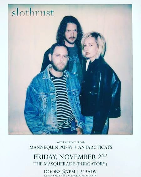 Next show is coming up fast, THIS FRIDAY at the @masquerade_atl , supporting two rockin bands @slothrust and @mannequinpussy !! Wow. Can you even believe it?  PS we have a few CDs left of our debut album. PPS We'll be playing a new tune. PPPS We're reaching deep in the vault and bringing back some old tracks. PPPPS we love u 😻