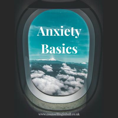 Anxiety Basics