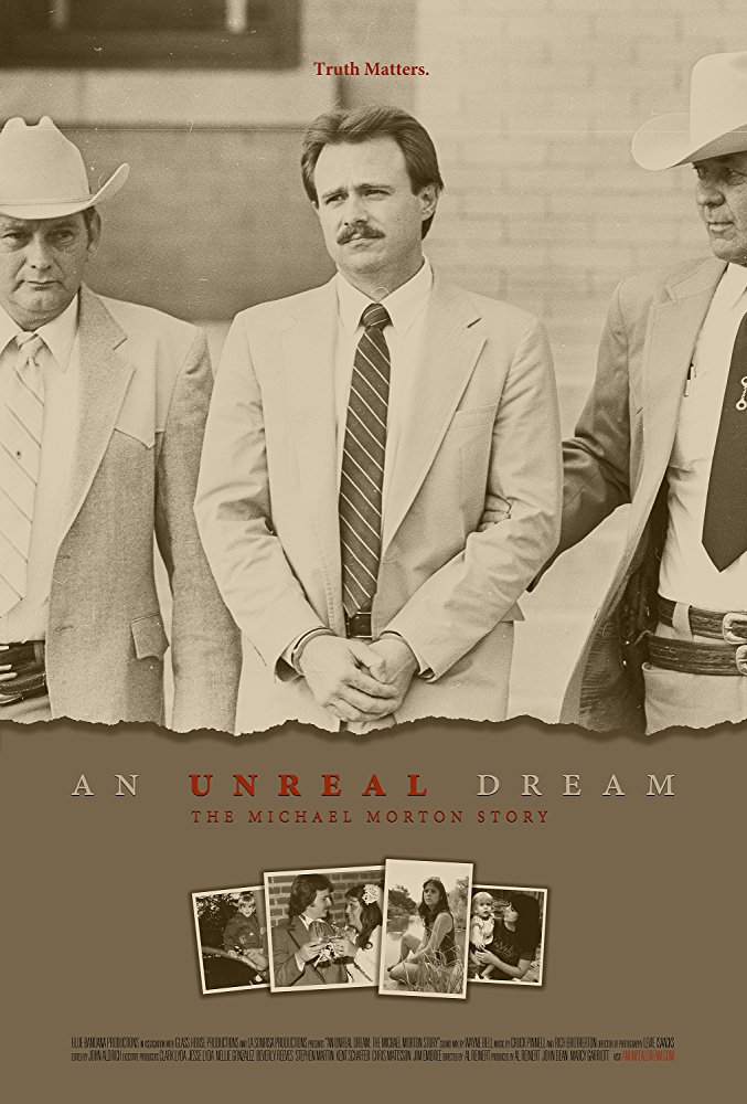 An Unreal Dream: The Michael Morton Story    Dir. Al Reinert (documentary feature)  Editing, design, re-recording.