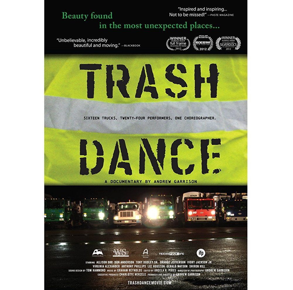 Trash Dance  Dir. Andrew Garrison   (documentary feature)  Editing, design, re-recording.