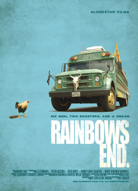 Rainbows End  Dir. Eric Hueber and Andy Cope   (documentary feature)  Editing and re-recording.