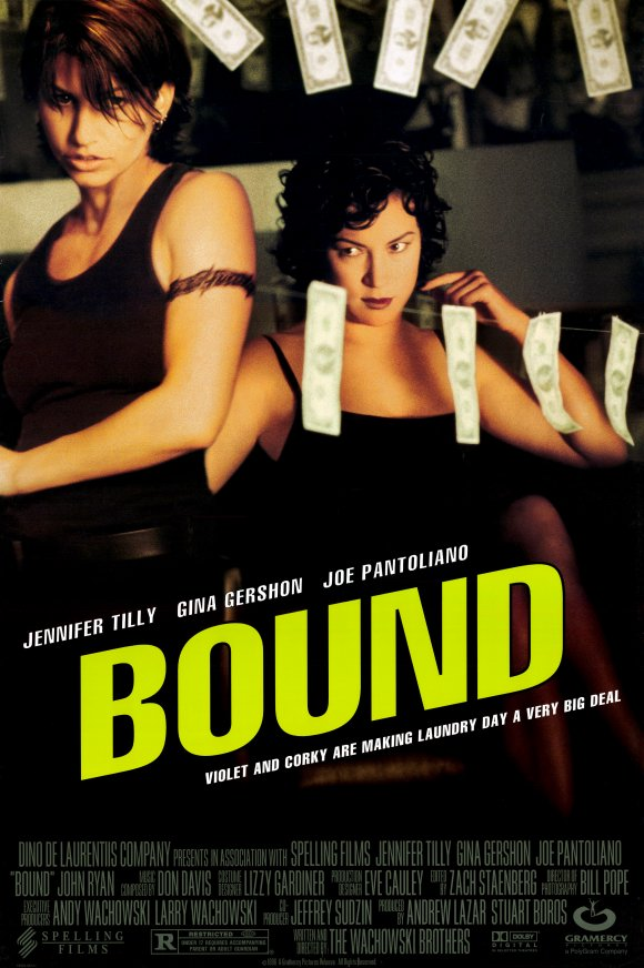 Bound  Dir. Lana and Lilly Wachowski (as The Wachowski Brothers) (narrative feature)  Foley editing.
