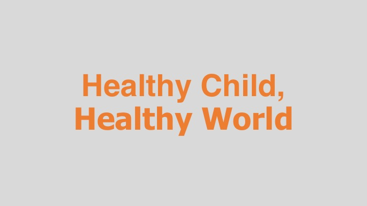 Healthy Child, Healthy World  Alpheus Media for Healthy Child, Healthy World (TV and web spots)  Editing and re-recording.