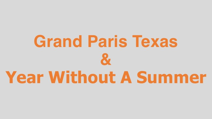 Grand Paris Texas   and   Year Without A Summer  Hubbard / Birchler (art installations)  Editing and re-recording.