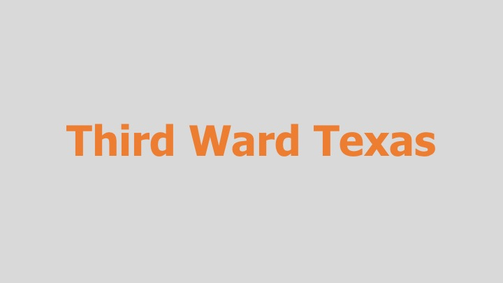 Third Ward Texas    PBS    (documentary feature)  Re-recording