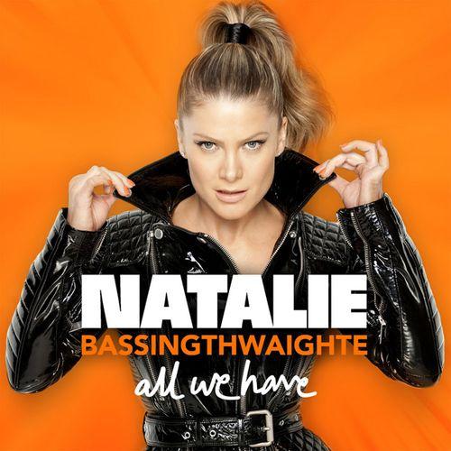 Natalie Bassingthwaite - All We Have