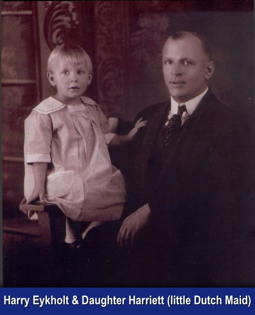 Harry Eykholt and daughter Harriett little Dutch Maid.jpg