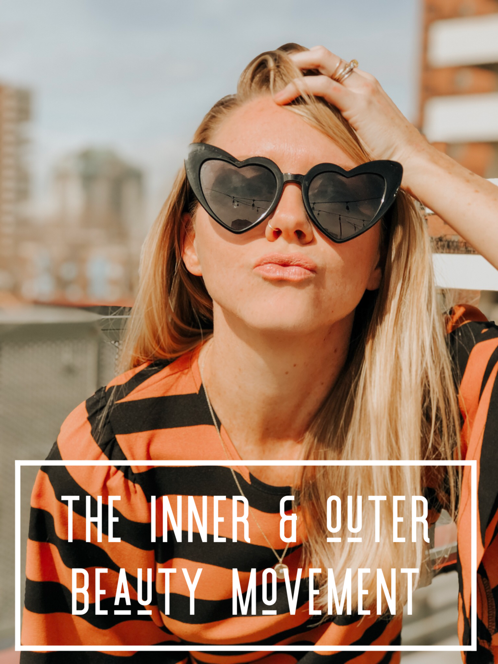 the inner and outer beauty movement